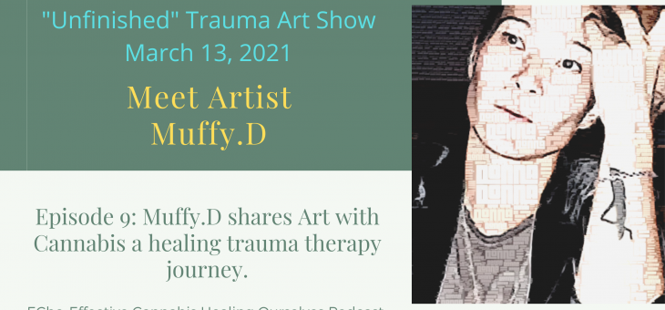 Art and Cannabis a Healing Trauma Therapy Journey.